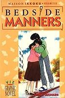 Maison Ikkoku, Vol. 6 (1st Edition): Bedside Manners