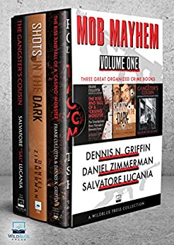 [Dennis N. Griffin, Daniel Zimmerman, Salvatore Lucania, Frank Cullota]のMOB MAYHEM: Volume One (Boxed Set) (English Edition)