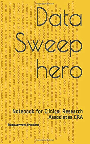 Data Sweep hero: Notebook for Clinical Research Associates CRA
