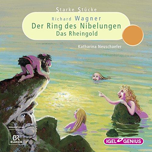 Richard Wagner: Der Ring des Nibelungen - Das Rheingold Titelbild