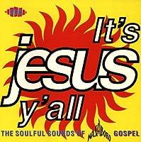 It's Jesus Yall