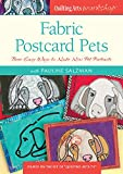 Fabric Postcard Pets: Three Easy Ways to Make Mini Pet Portraits