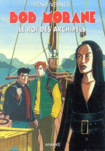 Bob Morane : Le Roi des Archipels (format poche)