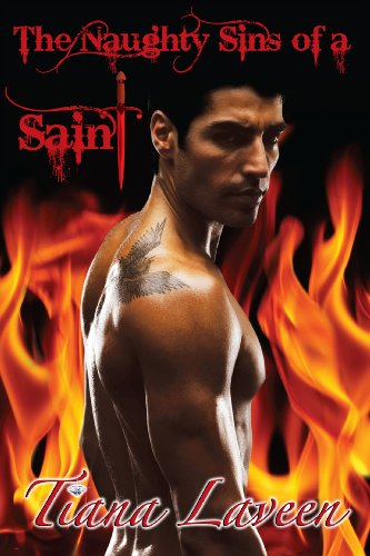 Book: The Naughty Sins of a Saint by Tiana Laveen