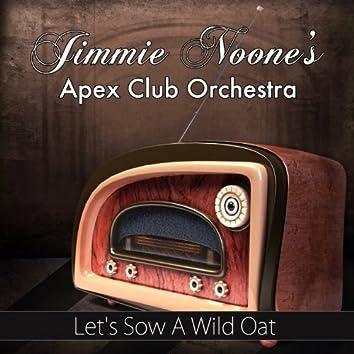 Let's Sow a Wild Oat (Original Recording)