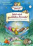 Nach einer Figurenwelt von Janosch. Jetzt wird geschlafen, Freunde!: Gutenachtgeschichten mit Tiger und Bär