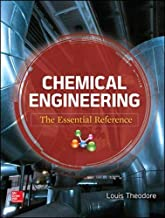 Chemical Engineering: The Essential Reference