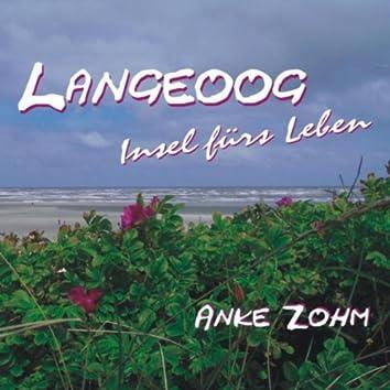 Langeoog - Insel Fürs Leben