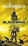 Blackwing, T2 - Le Cri du corbeau