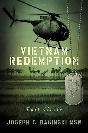 Vietnam Redemption...Full Circle