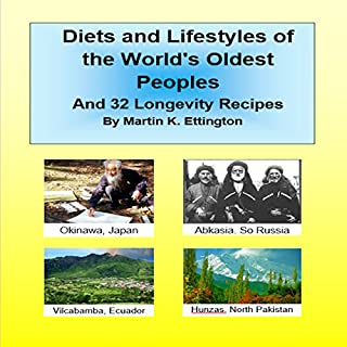 Diets and Lifestyles of the World's Oldest Peoples audiobook cover art