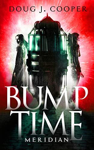 Bump Time Meridian (Bump Time Series Book 2)