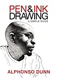 Pen and Ink Drawing - A Simple Guide (English Edition) - Format Kindle - 8,98 €