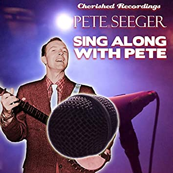 Sing Along with Pete