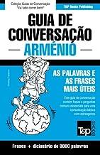 Guia de Conversação Português-Arménio e vocabulário temático 3000 palavras