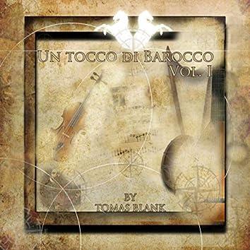 UN TOCCO DI BAROCCO, vol.1