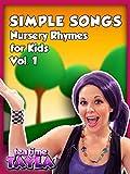 Tea Time with Tayla: Simple Songs - Nursery Rhymes for Kids, Volume 1