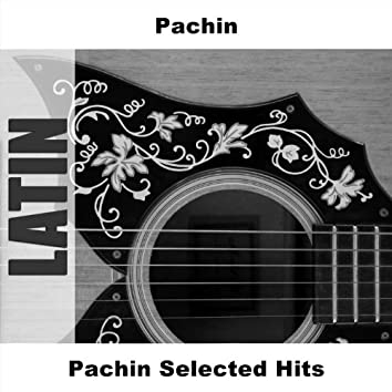 Pachin Selected Hits