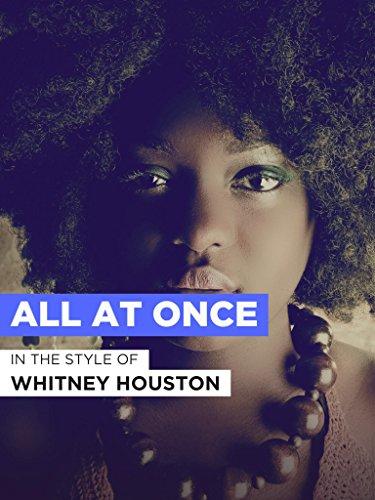 "All At Once im Stil von \""Whitney Houston\"""