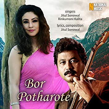 Bor Potharote - Single