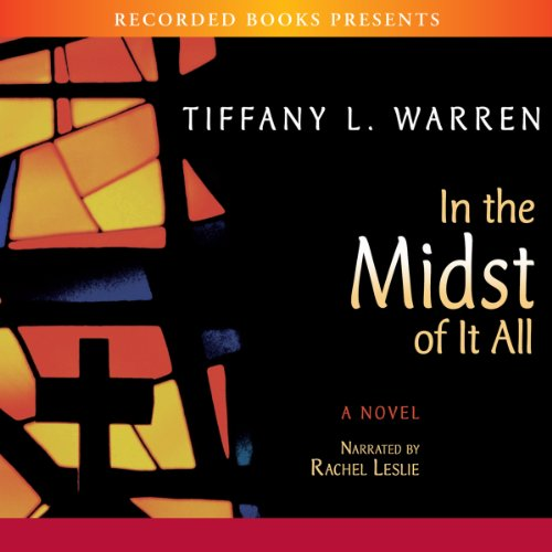 In the Midst of It All audiobook cover art