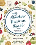 My Abuelo's Mexican Feast: An Illustrated Mexican Food Journey