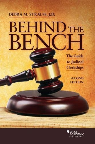 Behind the Bench: The Guide to Judicial Clerkships (Career Guides)
