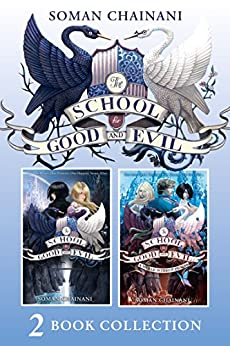 The School for Good and Evil 2 book collection: The School for Good and Evil (1) and The School for Good and Evil (2) - A World Without Princes (The School for Good and Evil) by [Soman Chainani]