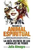 Descubre tu animal espiritual, guía secreta de los animales de poder (Enigma)