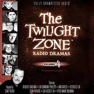 The Twilight Zone Radio Dramas, Volume 4                   By:                                                                                                                                 Rod Serling,                                                                                        Richard Matheson                               Narrated by:                                                                                                                                 full cast                      Length: 4 hrs and 11 mins     97 ratings     Overall 4.7