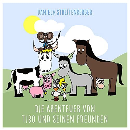 Die Abenteuer von Tibo und seinen Freunden Titelbild
