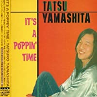 It's a Poppin Time by Tatsuro Yamashita (2002-02-14)