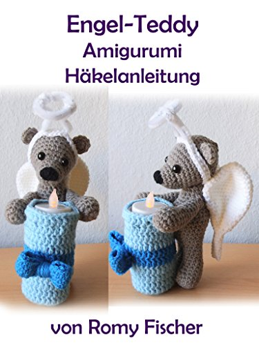 Engel-Teddy Teelicht: Amigurumi Häkelanleitung