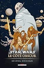 Star Wars - Le côté obscur T04 - Général Grievous de DIXON