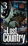 The Lost Country, Episode Three: 'The Primeval World' (English Edition)