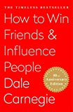 How To Win Friends and Influence People (English Edition)...