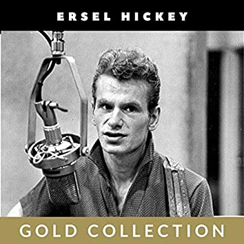 Ersel Hickey - Gold Collection