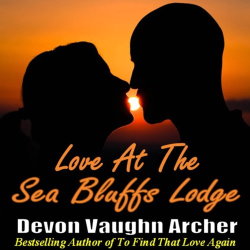 Love at the Sea Bluffs Lodge audiobook cover art