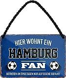 Blechschilder HIER WOHNT EIN Hamburg Fan Hängeschild für