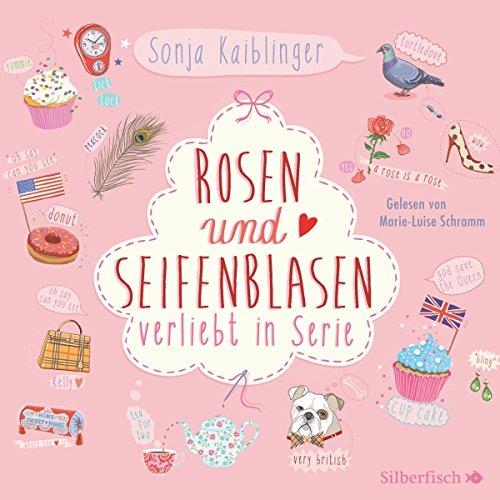 Rosen und Seifenblasen (Verliebt in Serie 1) Titelbild