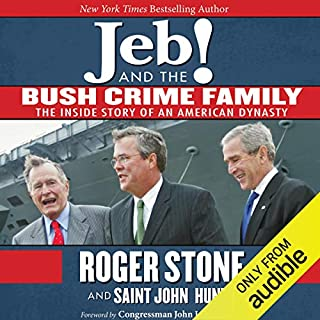 Jeb! and the Bush Crime Family cover art