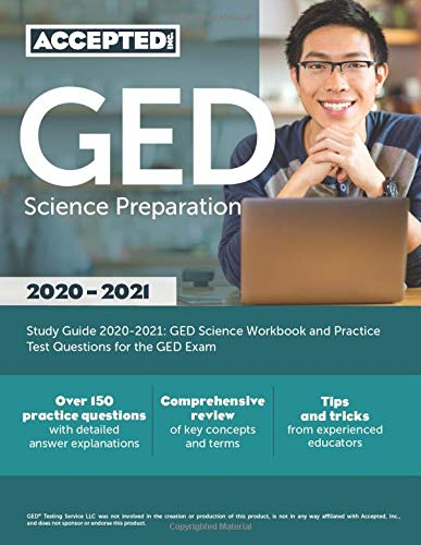 GED Science Preparation Study Guide 2020-2021: GED Science Workbook and Practice Test Questions for