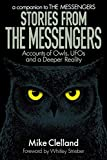 Stories from The Messengers: Accounts of Owls, UFOs and a Deeper Reality