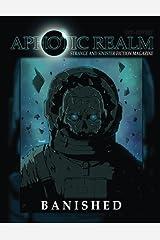 Banished: Aphotic Realm Magazine #2 (Volume 2) Paperback