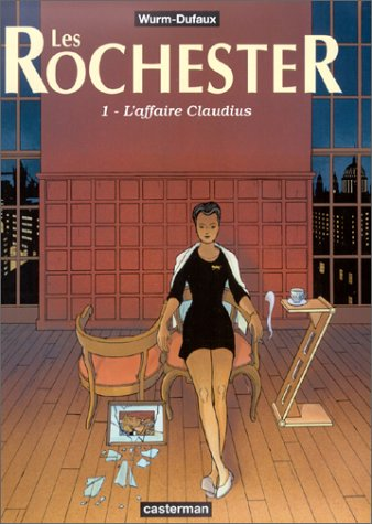 Les Rochester, tome 1 : L'Affaire Claudius