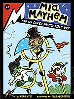 Mia Mayhem and the Super Family Field Day (9)