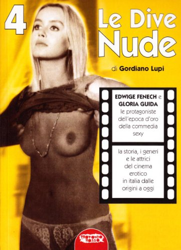 Le dive nude: Edwige Fenech e Gloria Guida