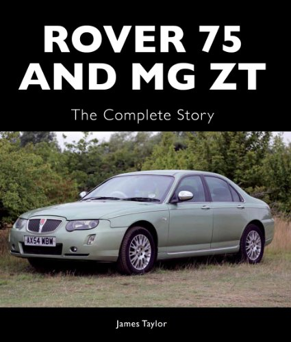 Rover 75 and MG ZT: The Complete Story (Crowood Autoclassics) (English Edition)