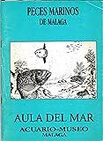 Peces Marinos de Málaga. Fichero de Especies. 1ª parte