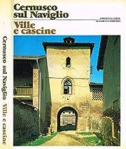 CERNUSCO SUL NAVIGLIO VILLE E CASCINE